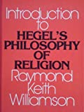 An Introduction to Hegel's Philosophy of Religion, Williamson, Raymond K., 0873958276