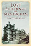 Lost Buildings of Birmingham