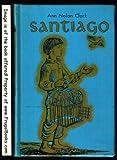 Front cover for the book Santiago by Ann Nolan Clark
