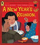img - for A New Year's Reunion: A Chinese Story book / textbook / text book