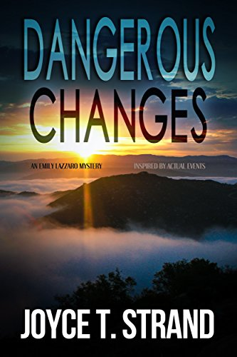 Dangerous Changes: An Emily Lazzaro Mystery by [Strand, Joyce T]