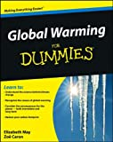 Global Warming for Dummies, Elizabeth May and Zoe Caron, 0470840986