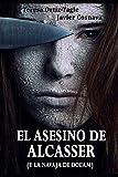 img - for EL ASESINO DE ALCASSER (y la navaja de Occam) (Spanish Edition) book / textbook / text book