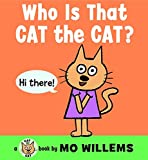 Who Is That, Cat the Cat? (Cat the Cat Mini)