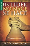 img - for Un lider no nace, se hace (Favoritos) (Spanish Edition) book / textbook / text book