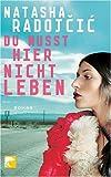 img - for Du musst hier nicht leben book / textbook / text book