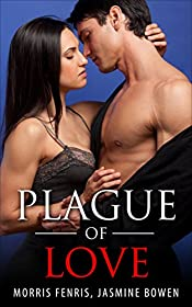 Plague of Love (Healing the Regime Series Book 2)