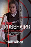 In the Crosshairs: Real Life Solutions Discovered in the Line of Fire