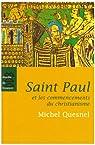 Saint Paul et les commencements du christianisme par Quesnel