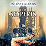 The Sexperts: Fifty Grades of Shay | Melinda DuChamp