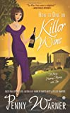 How to Dine on Killer Wine: A Party-Planning Mystery