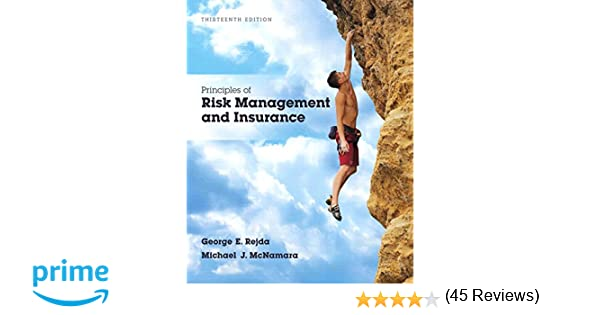 Principles of risk management and insurance 13th edition principles of risk management and insurance 13th edition pearson series in finance george e rejda michael mcnamara 9780134082578 amazon books fandeluxe Gallery
