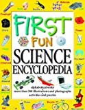 First Fun Science Encyclopedia, Brian R. Ward, 1590845544