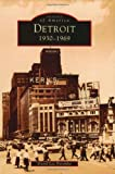Detroit:: 1930-1969 (Images of America)