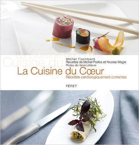Livres La Cuisine du Coeur : Recettes cardiologiquement correctes pdf, epub