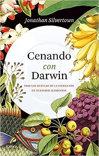 Cenando con Darwin de Jonathan Silvertown