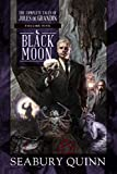 Black Moon: The Complete Tales of Jules de Grandin, Volume Five (5)