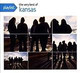 Playlist: The Very Best of Kansas by Kansas (2008-04-29)