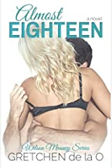 Wilson Mooney, Almost Eighteen by Gretchen de la O (2011-09-05) Paperback