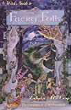 A Witch's Guide to Faery Folk, Edain McCoy, 0875427332