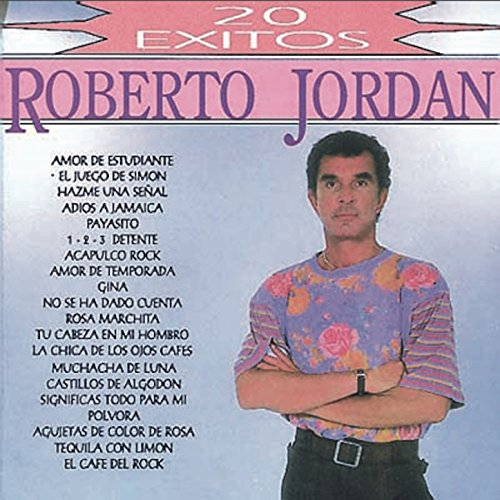 ... 20 Exitos de Roberto Jordan