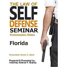 Law of Self Defense Seminar: Florida: Naples FL: March 7, 2015