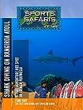 Sports Safaris - Shark Diving on Rangiroa Atoll A True Adventure Hot Spot in French Polynesia