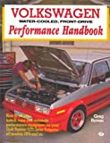 Volkswagen Water-Cooled, Front-Drive Performance Handbook