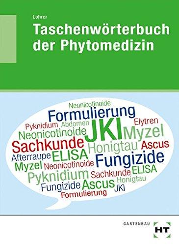 Taschenwörterbuch der Phytomedizin