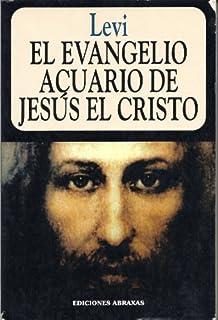 Evangelio Acuario de Jesus, El (Spanish Edition)