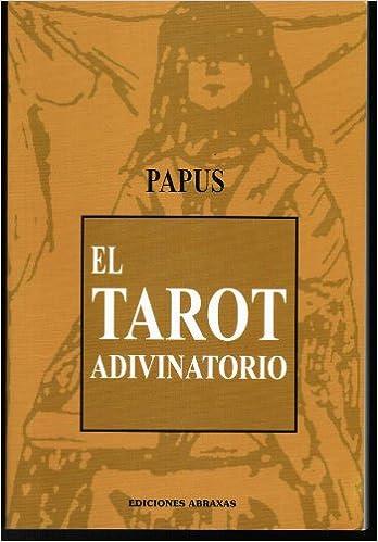 Amazon.com: EL TAROT ADIVINATORIO: Dr. Papus: Books