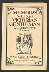 Memoirs of a Victorian gentleman, William Makepeace Thackeray