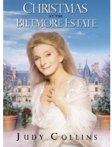 Judy Collins: Christmas At The Biltmore Estate (Biltmore Christmas Estate)