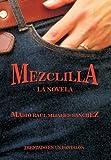 Mezclill, Mario Raul Mijares Sanchez, 1463305044