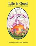 Life Is Good and Other Reasons for Rhyme, Dave Manousos, 1598585908