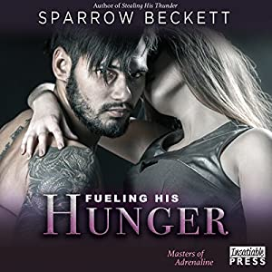 Fueling His Hunger Audiobook