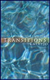 Transitions: short stories for a rainy day
