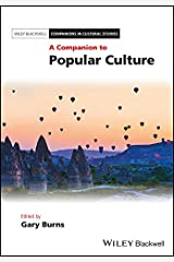A Companion to Popular Culture (Blackwell Companions in Cultural Studies) Hardcover