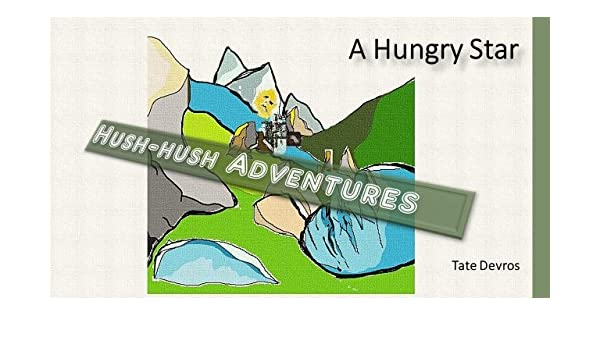 Hush-hush Adventure (A Hungry Star Book 5) (English Edition) eBook ...