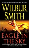 Eagle in the Sky, Wilbur Smith, 0312940645