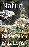 Natur z4: bilder buch (German Edition)