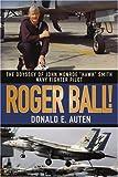 Roger Ball!, Donald Auten, 0595385893