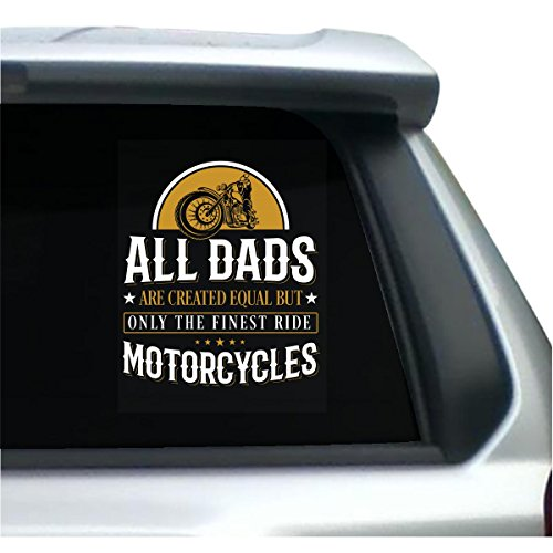 All Dads Are Created Equal But Finest Ride Motorcycles - Sticker