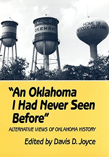 An Oklahoma I Had Never Seen Before: Alternative Views of Oklahoma History by Davis D. Joyce - Malls Shopping Oklahoma