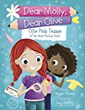 Olive Finds Treasure (of the Most Precious Kind) (Dear Molly, Dear Olive Book 3)