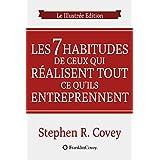 Les 7 Habitudes Des Gens Très Efficaces: Snapshots Edition (French Edition)