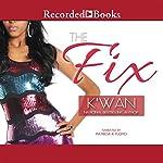 The Fix |  K'wan