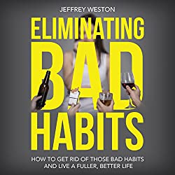 Eliminating Bad Habits