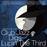 CLUB JAZZ DIGS LUPIN THE 3RD