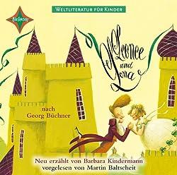 Leonce und Lena (Weltliteratur für Kinder)